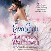Temptations of a Wallflower by  Eva Leigh audiobook