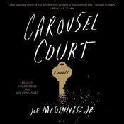 Carousel Court by  Joe McGinniss Jr. audiobook