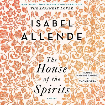 The House of the Spirits by Isabel Allende audiobook