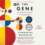 The Gene by  Siddhartha Mukherjee audiobook