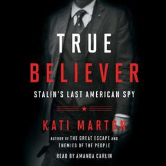 True Believer by Kati Marton audiobook