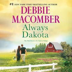 Always Dakota by Debbie Macomber audiobook