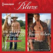 Cowboy All Night & A SEAL's Desire by  Tawny Weber audiobook