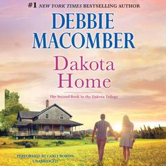 Dakota Home by Debbie Macomber audiobook