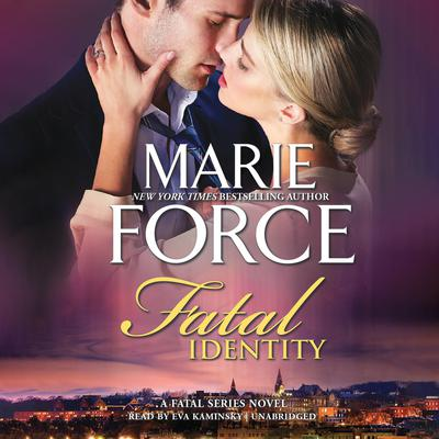 Fatal Identity by Marie Force audiobook