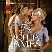 The Dissolute Duke by  Sophia James audiobook