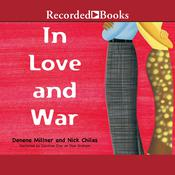 In Love and War by  Nick Chiles audiobook
