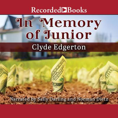 In Memory of Junior by Clyde Edgerton audiobook