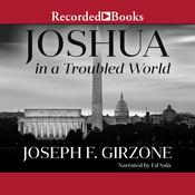 Joshua in a Troubled World by  Joseph F. Girzone audiobook