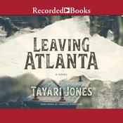 Leaving Atlanta by  Tayari Jones audiobook