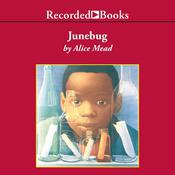 Junebug by  Alice Mead audiobook