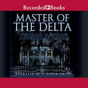 Master of the Delta by  Thomas H. Cook audiobook