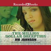 The Million Dollar Deception by  R. M. Johnson audiobook