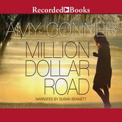 Million Dollar Road by  Amy Conner audiobook