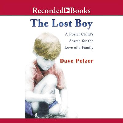 The Lost Boy by Dave Pelzer audiobook