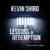 Lessons of Redemption by  Kevin Shird audiobook