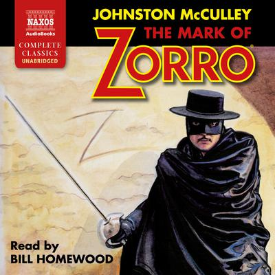 The Mark of Zorro by Johnston McCulley audiobook