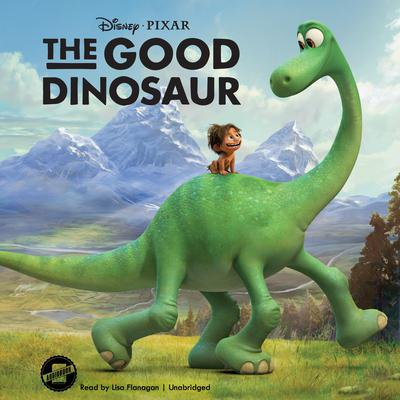 The Good Dinosaur  by Disney Press audiobook