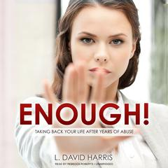 Enough! by L. David Harris audiobook