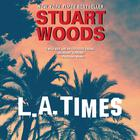 L. A. Times by Stuart Woods