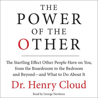 The Power of the Other by Henry Cloud audiobook