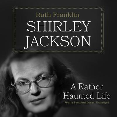 Shirley Jackson  by Ruth Franklin audiobook