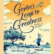 Gertie's Leap to Greatness by  Kate Beasley audiobook