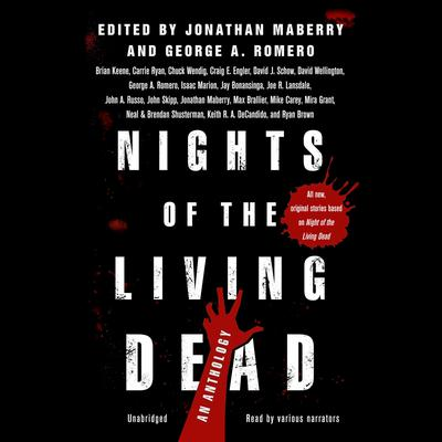 Nights of the Living Dead by Jonathan Maberry audiobook