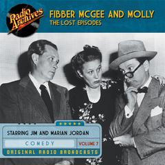 Fibber McGee and Molly, the Lost Episodes, Volume 7