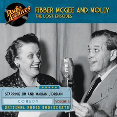 Fibber McGee and Molly, the Lost Episodes, Volume 8