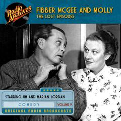 Fibber McGee and Molly, the Lost Episodes, Volume 9