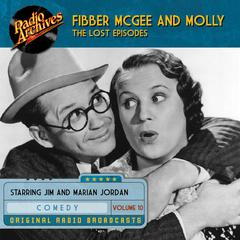 Fibber McGee and Molly, the Lost Episodes, Volume 10