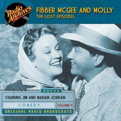 Fibber McGee and Molly, the Lost Episodes, Volume 11