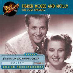 Fibber McGee and Molly, the Lost Episodes, Volume 12