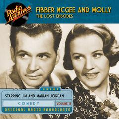 Fibber McGee and Molly, the Lost Episodes, Volume 13