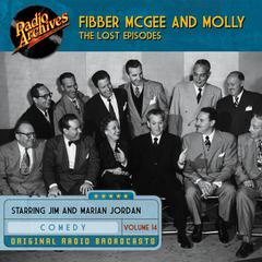 Fibber McGee and Molly, the Lost Episodes, Volume 14