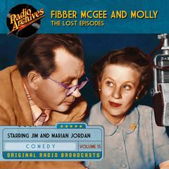 Fibber McGee and Molly, the Lost Episodes, Volume 15