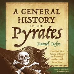 A General History of the Pyrates by Daniel Defoe audiobook