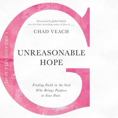 Unreasonable Hope by Chad Veach audiobook
