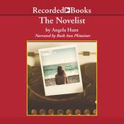 The Novelist by  Angela Hunt audiobook