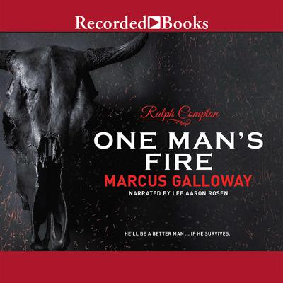 Ralph Compton One Man's Fire by Ralph Compton audiobook