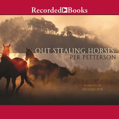 Out Stealing Horses by Per Petterson audiobook