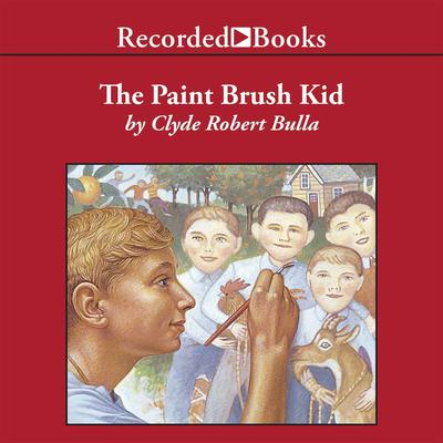 The Paintbrush Kid by Clyde Robert Bulla audiobook