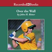 Over the Wall by  John H. Ritter audiobook