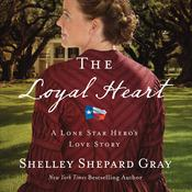 The Loyal Heart by  Shelley Shepard Gray audiobook