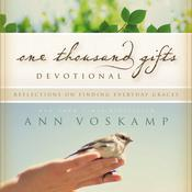 One Thousand Gifts Devotional by  Ann Voskamp audiobook