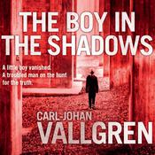 The Boy in the Shadows by  Carl-Johan Vallgren audiobook