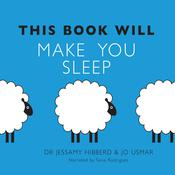 This Book Will Make You Sleep by  Dr. Jessamy Hibberd audiobook
