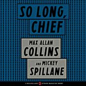 So Long, Chief by  Mickey Spillane audiobook