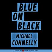 Blue on Black by  Michael Connelly audiobook
